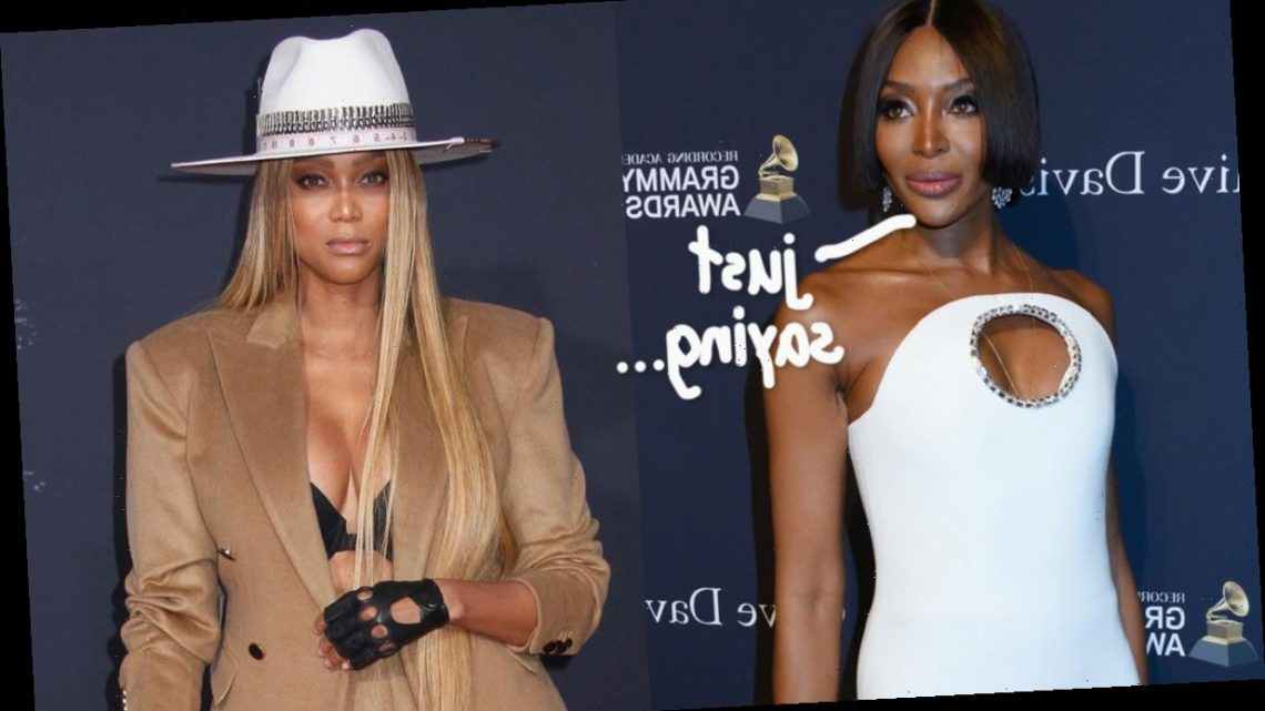 Naomi Campbell Takes Aim At 'Real Mean Girl' Tyra Banks With A SHADY Instagram Post – Look!