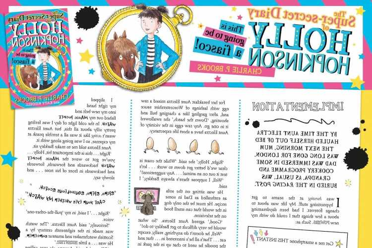 Take a sneak peek inside the brilliant Super-secret Diary Of Holly Hopkinson in this exclusive extract
